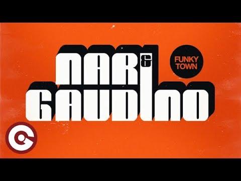 Nari  Gaudino Funkytown