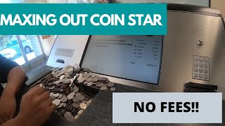 $4,000 in Coin Star and paying NO FEES, Cash for Cash. NO GIFT CARDS!!