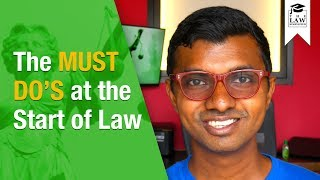 The MUST DO'S At The Start of a Law Degree