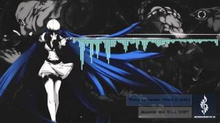Taku Iwasaki- Yami O kiru (Akame ga Kill OST)- EpicMuiscVn