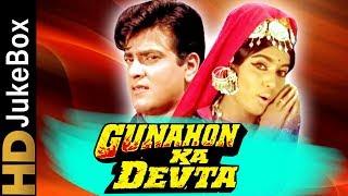 Gunahon Ka Devta (1967)   Full Video Songs Jukebox   Jeetendra, Rajshree   Evergreen Hindi Songs