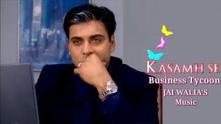 Business Tycoon Jai Walia's Background Music From Kasamh Se-BalajiTelefilms