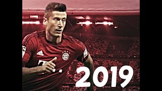 Robert Lewandowski 2019 ● Goals, Skills & Assists