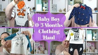 Baby Boy Clothing Haul 0-3 Months