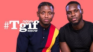 Nonso Bassey And Chike On The NdaniTGIFShow