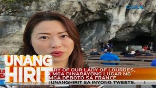 Unang Hirit: Lyn Ching, binisita ang Sanctuary of Our Lady of Lourdes sa France