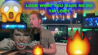 Taylor Swift - Look What You Made Me Do REACTION VIDEO!!!!