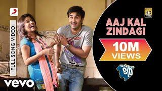 Aaj Kal Zindagi - Wake Up Sid! | Ranbir Kapoor