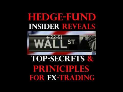 HEDGE-FUND INSIDER REVEALS TOP-SECRETS AND PRINCIPLES FOR FX-TRADING
