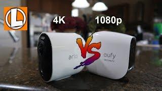 Arlo Ultra 4K vs Eufy Cam E 1080P Battery Powered WiFi Cameras