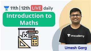 CBSE Class 11: Introduction to Mathematics | Mathematics | Unacademy 11 & 12 | Umesh Sir - Download this Video in MP3, M4A, WEBM, MP4, 3GP