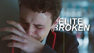 Elite | Broken
