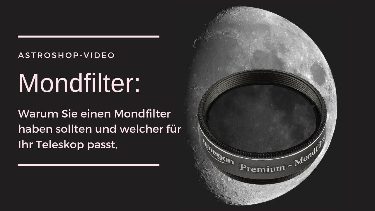 Warum Sie einen Mondfilter brauchen