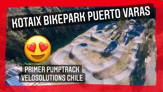 Primer PUMPTRACK CEMENTO de CHILE, PUERTO VARAS | Velosolutions KOTAIX BIKEPARK | DRONE FPV