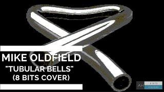 Mike Oldfield - Tubular Bells (Full Album) (Part I) (#8bit Cover)