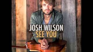 Josh Wilson - Know By Now (See You)(HD)