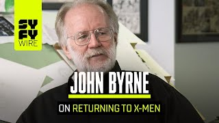 John Byrne Answers If He Will Return To The X-Men | SYFY WIRE
