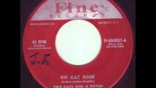 Two Kats & A Kitten - Kit Kat Rock