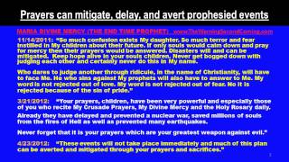 Prayers can mitigate, delay, and avert prophesied events (MARIA DIVINE MERCY)