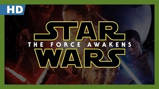 Trailer of Star Wars: The Force Awakens (2015)