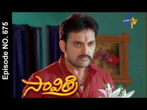 Savithri | 31st May 2017 | Full Episode No 675 | ETV Telugu
