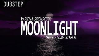 Varien & SirensCeol - Moonlight (ft. Aloma Steele) [Monstercat]