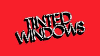 "Tinted Windows, ""Messing with My Head"""