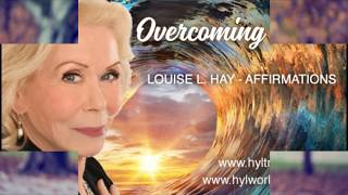 Louise Hay On Overcoming Fears