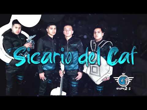 Grupo 2-3 - Sicario Del Caf (en vivo) 2019 * EXCLUSIVO *