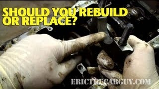 Should You Rebuild Or Replace? -ETCG1