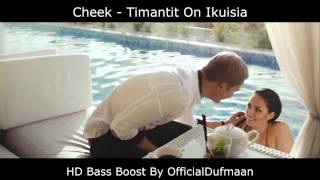 Cheek - Timantit On Ikuisia (Bass Boost)