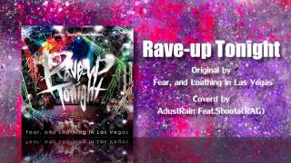 Adust Rain feat.shoota(RAG) - Rave-up Tonight (Fear, and Loathing in Las Vegas cover)