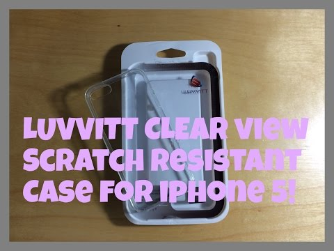 Luvvitt Clearview Scratch Resistant Slim Clear Case for iPhone 5s Unboxing & First Impressions