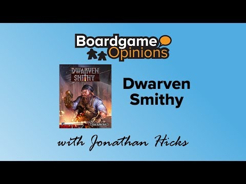 Boardgame Opinions: Dwarven Smithy