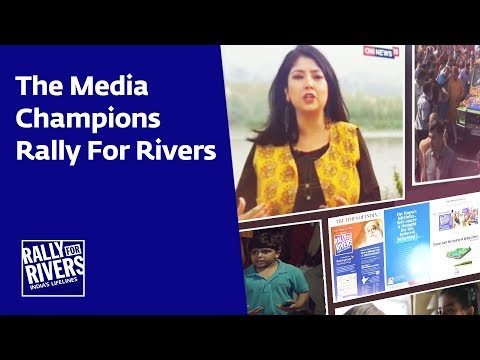 Glimpses of Media Coverage for Rally for Rivers