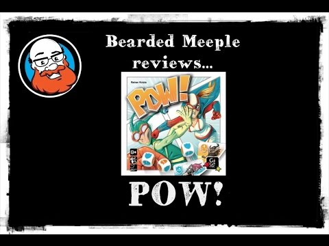 Bearded Meeple reviews : POW!