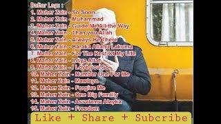 [ The Best Of Maher Zain] Kumpulan Lagu Maher Zain Terpopuler di indonesia