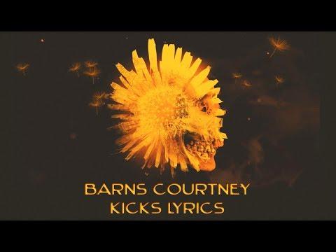 Barns Courtney - Kicks   Lyrics