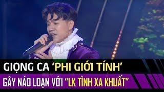 Giọng ca phi giới tính Tùng Anh gây náo loạn với liên khúc Tình Xa Khuất - Một Thời Đã Xa - #TDSC #6