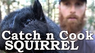 Catch n Cook Rare BLACK SQUIRREL! | Primitive Technology Corn Gruel | THOUGHTS on TOXIC MASCULINITY!