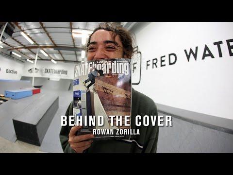 Behind The Cover: Rowan Zorilla - TransWorld SKATEboarding