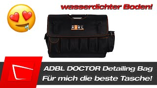 Warum die ADBL Doctor Detailing Tasche für mich die beste Detailing Tasche ist...