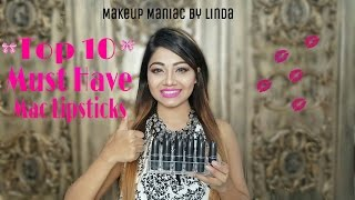 My Favourite 10 Mac Lipsticks - Must Have Mac Lipstick Swatches And Comparison