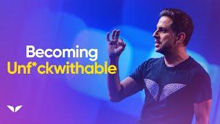 3 Ways To Be Unf*ckwithable | Vishen Lakhiani