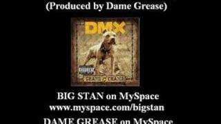 DMX - We Bout To Blow feat. Big Stan