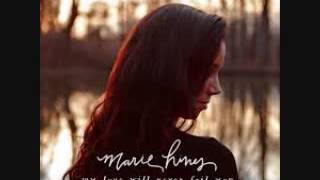 My love will never fail you-Marie Hines