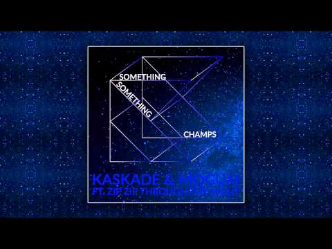 Kaskade & Moguai Feat. Zip Zip Through The Night - Something Something Champs [Cover Art] Mp3