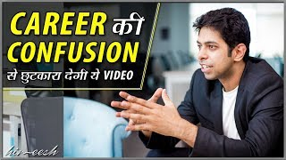 How to Choose the Right Career | by Him eesh Madaan in Hindi