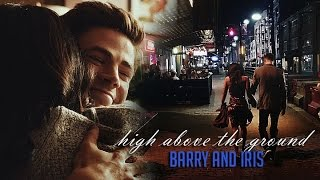 High Above the Ground :: Barry and Iris