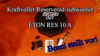 Kraftvoller Reserverad-subwoofer der ETON RES 10 A